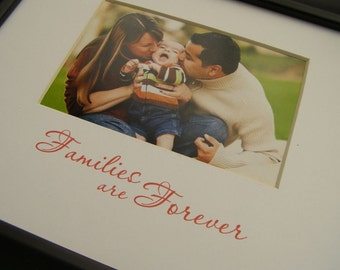 Families are Forever 8 x 10 Photo Mat Design M29