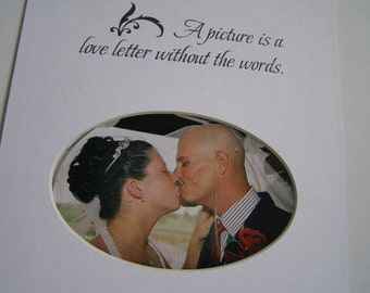 A Picture Is A love Letter Without The Words Picture Photo Mat Design M47