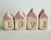 MADE TO ORDER - LOVE Little House Village