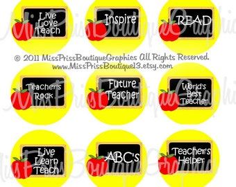 4x6 - TEACHER SAYINGS -  Instant Download - Adorable Chalkboard Sayings Designs -  One Inch Bottlecap Graphic Digital Image Collage - No.708