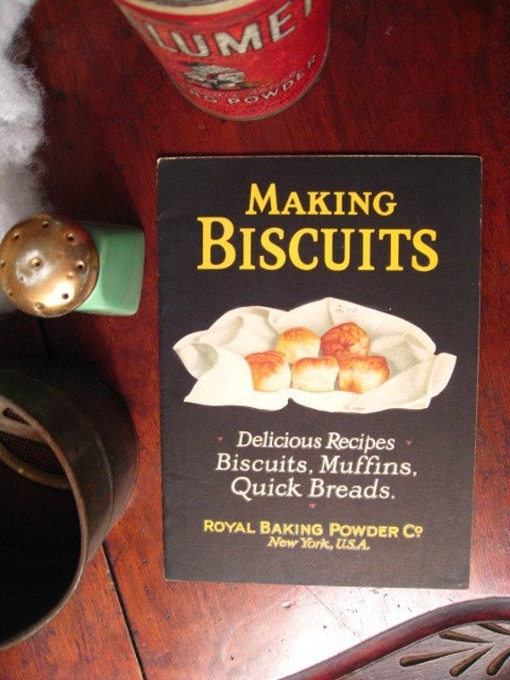 1927 Makin Biscuits The Old Fashioned Way ROYAL BAKING POWDER Cookbook
