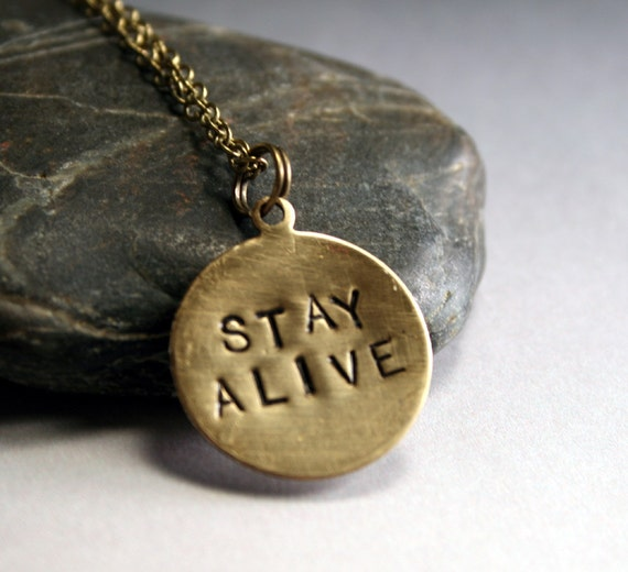 Stay Alive Necklace - Hunger Games Inspired Jewelry -