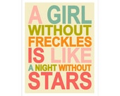 Children Wall Art A Girl Without Freckles is Like a Night Without Stars Pink QUOTE  poster print by Finny and Zook