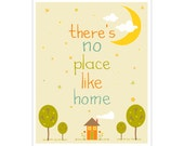 There's No Place Like Home 11x14 inch Poster Print