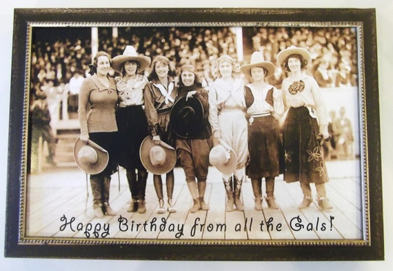 Happy Birthday From All the Gals - Cowgirls