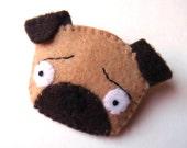 Pug Dog Felt Brooch Cute Funny Spring Fashion Accessory Tan Brown Puppy