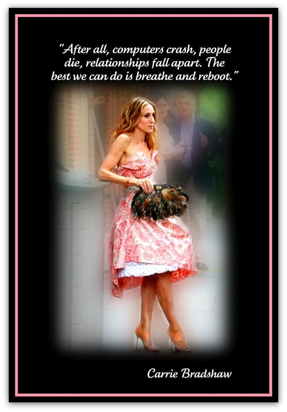 quotes carrie bradshaw sex and the city in Essex