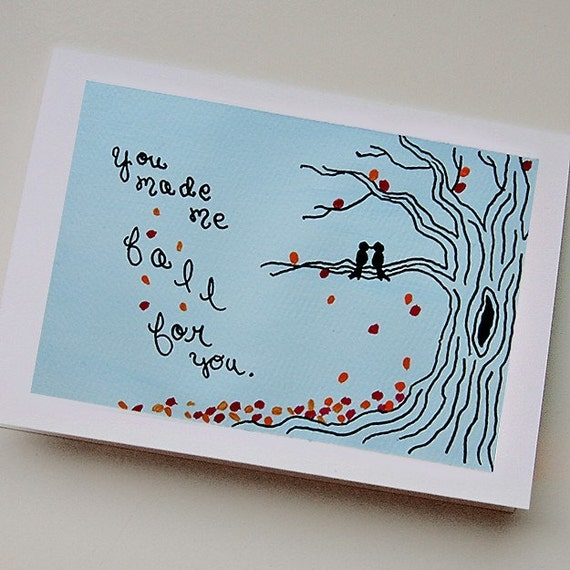 You made me fall for you. - Greeting Card