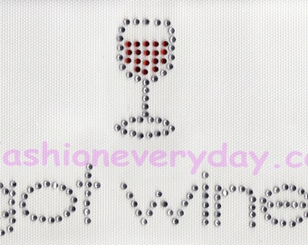 Rhinestone Iron On Transfer / got wine with wine glass