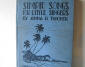 Vintage Book Hawaiian Book 1931 Childrens Book Antique Song Book Music Tropical Nursery School Hawaiian History