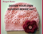 Design Your Own...SLOUCHY BOUQUET Beanie Boutique Slouch Hat Crochet with 1 Interchangeable Flower and Adjustable band-Upick Size-5 Sizes