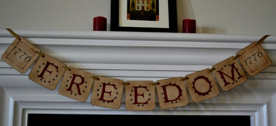FREEDOM -  Patriotic Garland, Banner, Sign - hand painted with aged finish.