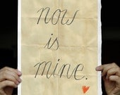 Now is mine - Typo Art Print with my handwriting, handwritten words on Handmade Watercolor Paper 8x12 inches, ships from Germany