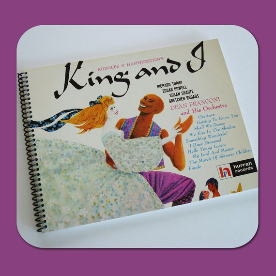 King and I - Recycled Vintage Record Album Cover Spiral Bound Nature Saver Notebook/Journal