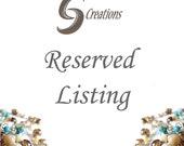 Reserved Listing for Jennifer G