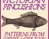 MORE Victorian Pincushion Patterns From Godey's Lady's Book ebook pdf file