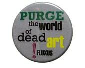Fluxus Manifesto Button
