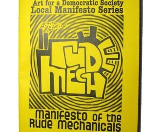 Rude Mechanicals Manifesto