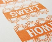 Home Sweet Home Sampler Screenprint (Gocco), orange - Open Edition