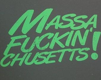 MASSA-(effin)-CHUSETTS Art Print (screenprint Massachusetts masshole state pride!)