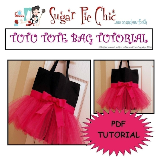 TUTU BAG TUTORIAL - PDF Instructions for Tutu Tote Bag