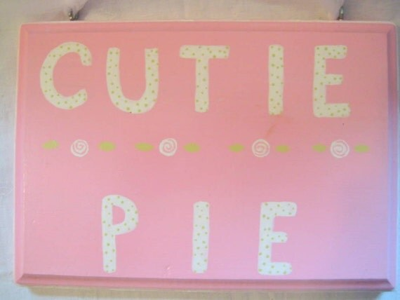 SALE** Hand Painted Pink Cutie Pie Wall Hanging