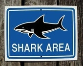 Sign - Shark Area Sign 9x12 inch Blue Version