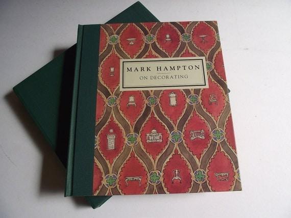 Vintage Mark Hampton First Edition - On Decorating Book