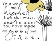 The plans you have made are good and true.....christian..8 by 10 print