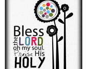 Bless the Lord, oh my soul 8 by 10 print