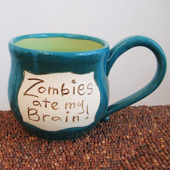Zombies Ate My Brain Mug in Apple and Peacock 22 oz. Large Stoneware Pottery Coffee Mug