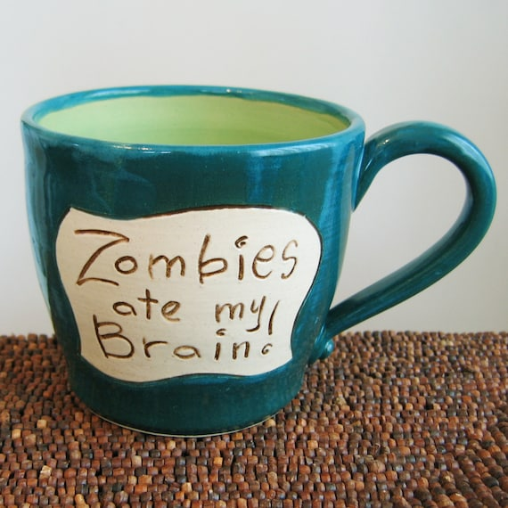 Zombies Ate My Brain Mug in Apple and Peacock 18 oz. Large Stoneware Pottery Coffee Mug