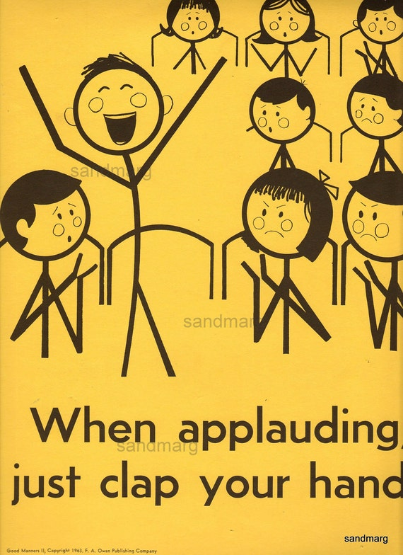 Vintage 1960s School Manners Stick Figure Poster When Applauding Just Clap Your Hands Be Neat and Clean
