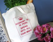 Economy is in Peril Shopping Tote (Natural\/Red)