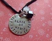 MJ Don't Matter if You're Black or White Handstamped Necklace - BraceletsbyLinda