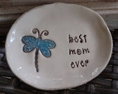 best mom ever - sweet little dragonfly keepsake dish - Ready to ship