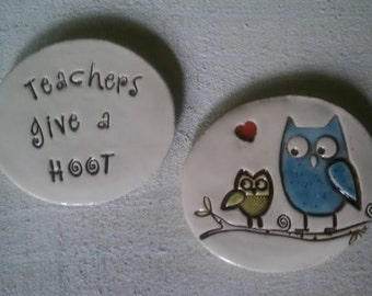 Teachers give a HOOT - Magnet Set- ready to ship