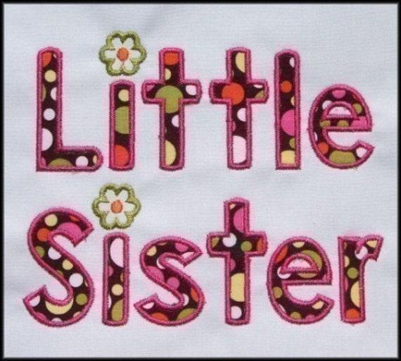 INSTANT DOWNLOAD Little Sister Applique designs