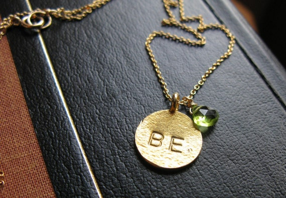 BE GREEN 24K Gold Vermeil hand stamped peridot customized necklace you choose word and birthstone necklace