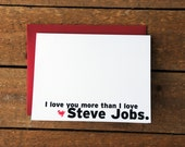 Love You More than Steve Jobs Note Card