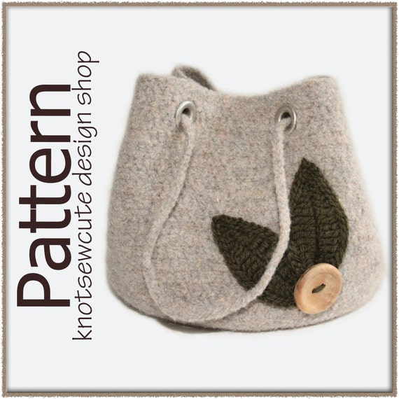 Grab and Go Project Bag - Felted Crochet Pattern (PDF) - INSTANT DOWNLOAD