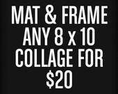 8 x 10 MAT & FRAME