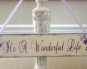 WEDDING Sign It's a wonderful life shabby cottage chic handmade wooden sign