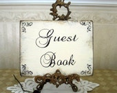 GUEST BOOK WEDDING Sign in for guest book or sign shabby sign