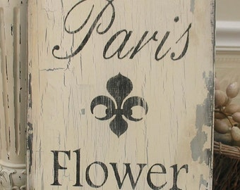 PARIS FLOWER MARKET, French Market sign, Paris apartment decor, country French garden sign, cottage chic decor, rustic Paris sign