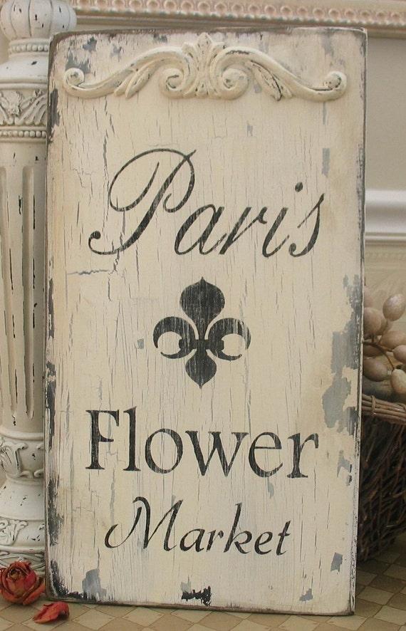 Paris Flower Market Vintage Style Shabby Sign Chipped Romantic