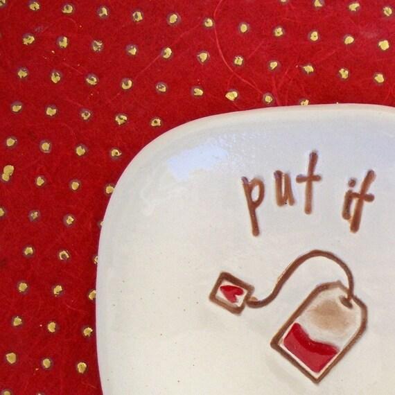 Ceramic Tea Bag Holder - Ceramic Spoon Rest - Put it HereText