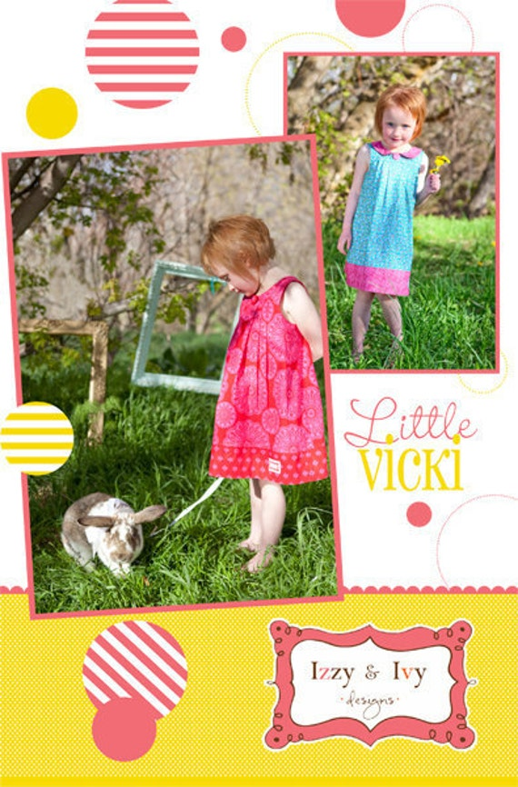 ALL PATTERNS 5 DOLLARS Little Vicki Dress by Izzy and Ivy, plus Free shipping with any other purchase