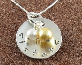 Sisters Necklace, Hand Stamped Sterling Silver with Swarovski Crystal Pearls