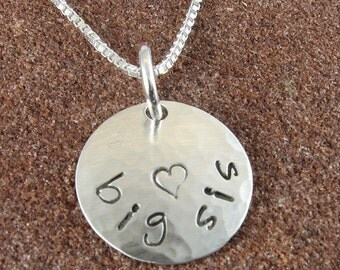 Big Sis Necklace, Hand Stamped Sterling Silver Big Sis Pendant